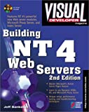 img - for Visual Developer Building NT 4 Web Servers, 2nd Edition: Support the Web and Corporate Intranets with Windows NT 4's New Features book / textbook / text book