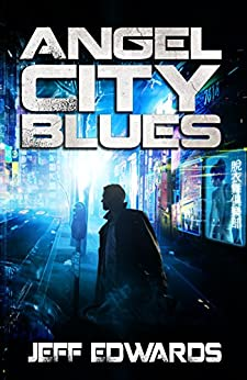 Angel City Blues by [Edwards, Jeff]