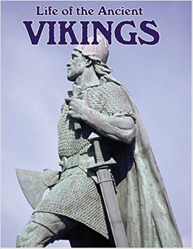 Life of the Ancient Vikings (Peoples of the Ancient World)