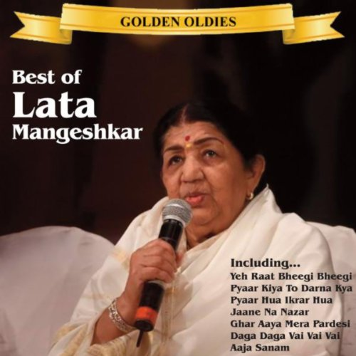 Indian Golden Oldies: The Best Of Lata Mangeshkar