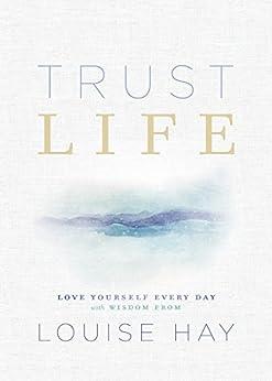 Trust Life Yourself Wisdom Louise ebook product image