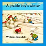 A Prairie Boy's Winter, William Kurelek, 088776102X