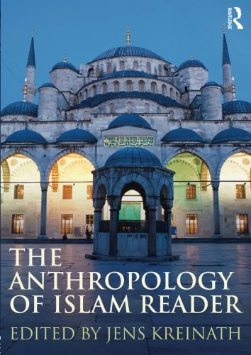 The Anthropology of Islam Reader pdf