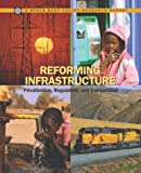img - for Reforming Infrastructure: Privatization, Regulation, and Competition (Policy Research Reports) book / textbook / text book