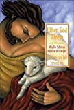 When God Weeps, Joni Eareckson Tada and Steven Estes, 0310211867
