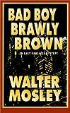 Bad Boy Brawly Brown, Walter Mosley, 078624593X