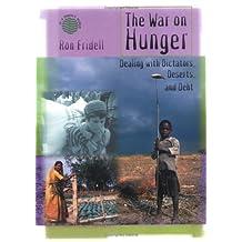 War/Hunger:Dealing/Dictators, Deserts..