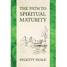 The Path To Spiritual Maturity