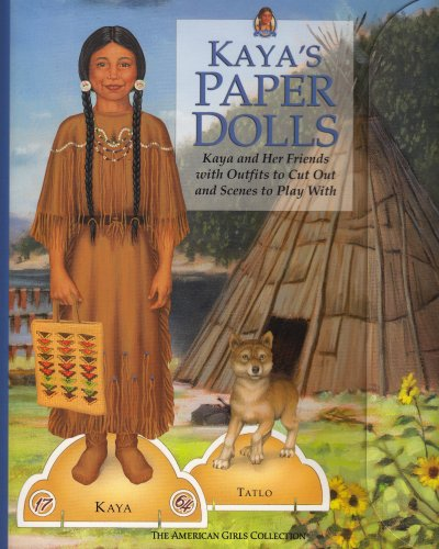 Kaya's Paper Dolls: Kaya and Her Friends With Outfits to Cut Out and Scenes to Play With (American Girl Collection)
