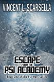 Escape From The Psi Academy (Psi Wars! Book 1)