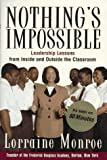 Nothing's Impossible, Lorraine Monroe, 0812929047