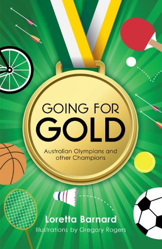 Going For Gold: Australian Olympians and Other Champions