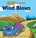 img - for Gary The Go-Cart: Wind Blows book / textbook / text book