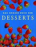 Das große Buch der Desserts (Cookery)