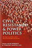 Civil Resistance and Power Politics, , 0199691452