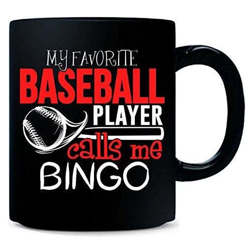My Favorite Baseball Player Calls Me Bingo - Mug by My Family Tee