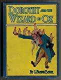 img - for Dorothy and the Wizard in Oz, Baum, Copyright 1908 (4th Book) book / textbook / text book