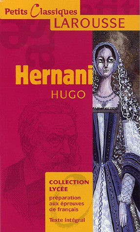 Hernani (Petits Classiques) (French Edition)