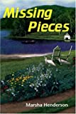 Missing Pieces, Marsha Henderson, 1930052308