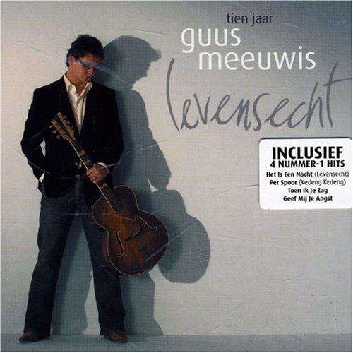 Guus Meeuwis - Levensecht (10 Jaar) - Zortam Music