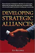 Developing Strategic Alliances (Crisp Professional Series)