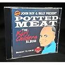 John Boy & Billy Present Potted Meat: The Karl Childers Album (Sling Blade)
