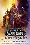 """Before the Storm (World of Warcraft)"" av Christie Golden"