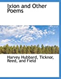 Ixion and Other Poems, Harvey Hubbard, 1140414585