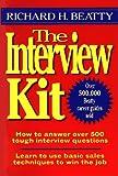 The Interview Kit, Richard H. Beatty, 0471124044