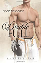 Double Full: 1 (A Nice Guys Novel) by Alexander, Kindle (2013) Paperback