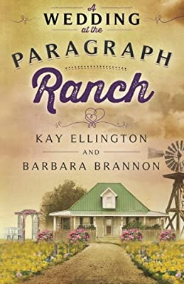 A Wedding at the Paragraph Ranch (Volume 2)