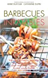 Barbecues Inratables par Dupin