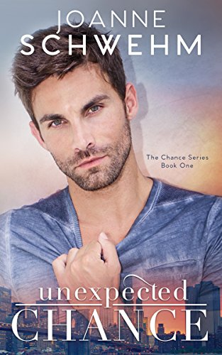 Unexpected Chance (The Chance Series Book 1)