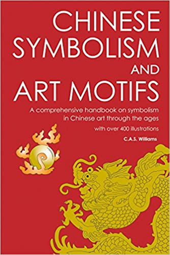 Amazon Chinese Symbolism And Art Motifs A Comprehensive