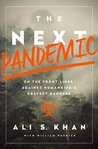 the next pandemic by ali s khan