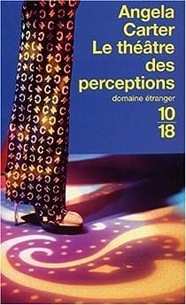 Le Théâtre des perceptions par Carter