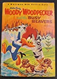 Woody Woodpecker and the Busy Beavers, Whitman Big Tell A Tale 2407