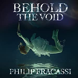 Behold the Void Audiobook