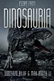 Image of Escape From Dinosauria (Dinopocalypse) (Volume 1)