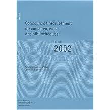 Annales de Concours de Recrutement de Conservateurs des Bibliothe