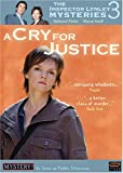 The Inspector Lynley Mysteries 3 - A Cry for Justice