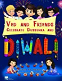 Ved And Friends Celebrate Dussehra And Diwali