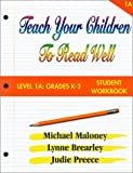 img - for Teach Your Children to Read Well: Level 1A Grades K-2: Student book / textbook / text book