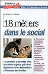 18 métiers dans le social par Le Bihan