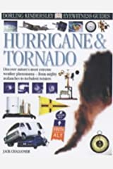 Hurricane and Tornado (Eyewitness Guides) by Jack Challoner (2000-05-04) Hardcover