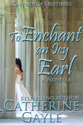 To Enchant an Icy Earl (Cavendish Brothers Book 2)