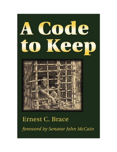 A Code to Keep: The True Story of America's Longest-Held Civilian POW in Vietnam