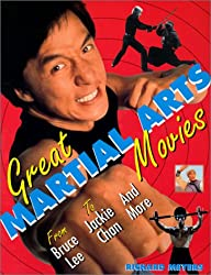 Great Martial Arts Movies: From Bruce Lee to Jackie Chan...and More (Citadel Film)