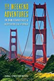 Search : Weekend Adventures in San Francisco and Northern California (Weekend Adventures in San Francisco & Northern California)