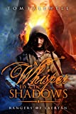 A Whisper In The Shadows: (Rangers of Laerean, #1)